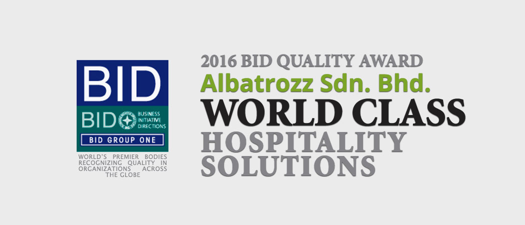 Albatrozz World Class Hospitality Solutions 2016 BID Quality Award